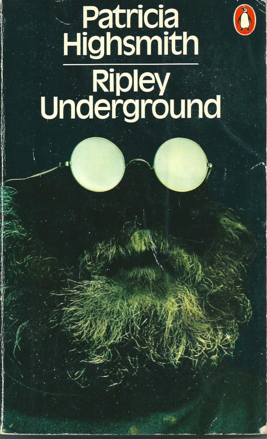 Ripley Underground, Patricia Highsmith, 1973 Penguin edn.